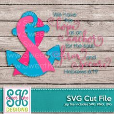 Pink Cancer Awareness Ribbon Anchor for the Soul SVG