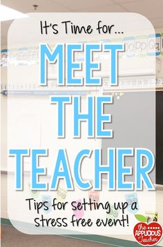 Meet the teacher- amazing tips for setting up a stress free event!