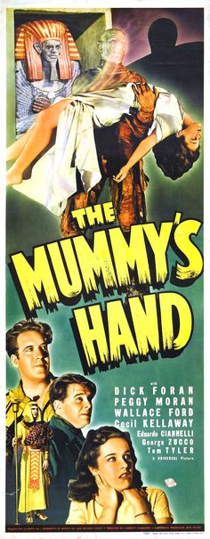 The Mummy's Hand 1940 Poster Classic Monster Movies, Classic Horror Movies, Classic Monsters, Scary Movies, Old Movies, Vintage Movies, Classic Movie Posters, Horror Movie Posters, Theatre Posters