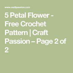 5 Petal Flower - Free Crochet Pattern | Craft Passion – Page 2 of 2