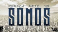 Daniel Panão, Eazy CDA, WMC - Somos