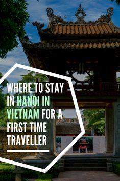 Where to Stay in Hanoi in Vietnam for a First Time Traveller hanoi vietnam | hanoi things to do| hanoi old quarter | hanoi food | Hanoi Local Food Tours | Hanoi Craft | Hanoi Samal | Hanoi & kraanoi, Hanoi Rocks | Hanoi tours | Hanoi - Things to do | # Hanoi #Vietnam