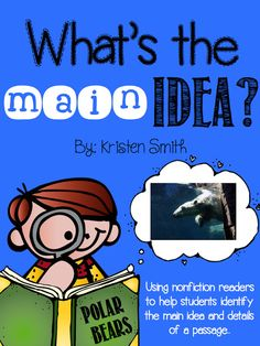 A Day in First Grade   What does the fox say? {finding the main idea and details in a passage}
