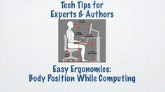 In today's Tech Talk,  Chet shares Easy Ergonomics - quick tips for ensuring your body position will provide comfort while computing.