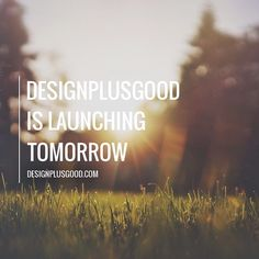 Finally our website is ready and we're launching #designplusgood tomorrow! Follow us to stay updated with the latest stories from the world of design from art to architecture product design and technology. by designplusgood