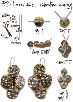 To create a pair of earrings that reflect these unique and rich cultures, reach for rhinestone or mirrored buttons and pipe cleaners. Slip and twist as you go, and join together with a final tight twist, then loop for your earring wires.