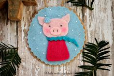 Adorable Felt Pig Ornament - plus others, includes pattern