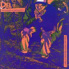 One of my favorite albums of all time. Del the funky homosapien i wish my brother george was here vinyl | Wish My Brother George Was Here - Del the Funky Homosapien | Songs ...