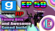 Gmod DarkRP EP 59 - UNRAIDABLE TUNNEL BASE MLG AND FUNNY BITS  ( More Sp...