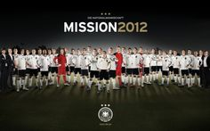 Euro 2012 Germany. I'm a fan of these boys