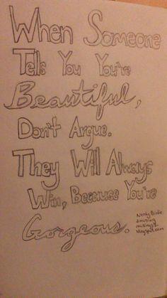 You are beautiful ~ #nerdybirdie