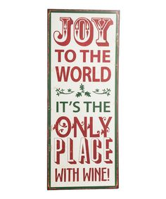 Look at this 'Joy to the World' Wall Sign on #zulily today!