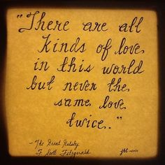 """""""There are all kinds of love in this world, but never the same love twice."""" #lovequotes"""