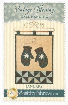 January Wall Hanging- Pattern - by Shabby Fabrics - x - The Vintage Series Cute Quilts, Small Quilts, Mini Quilts, Quilting Projects, Sewing Projects, Quilting Ideas, Wall Appliques, Quilt Block Patterns, Quilt Blocks