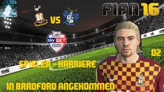"Let's Play FIFA 16 Spieler Karriere #002 ""Bradford City FC vs Bury FC"" [..."