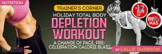 Holiday Total Body Depletion Workout