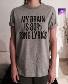 my brain is 80% song lyrics TShirt Unisex womens gifts girls ...