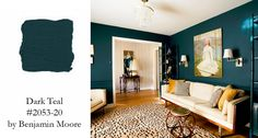 Benjamin Moore's Dark Teal (#2053-20) takes jewel tones to another level, introducing richness and warmth to the already vibrant teal.