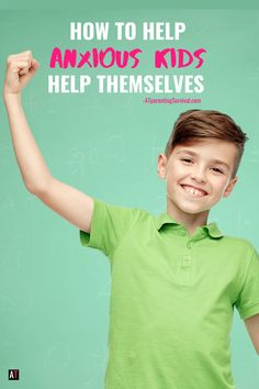How to Help Anxious Kids Help Themselves | AT Parenting Survival Anxiety In Children, Postpartum Depression, Special Needs Kids, Foster Care, Working Moms, Anxious, Parenting Advice, Dads, Survival