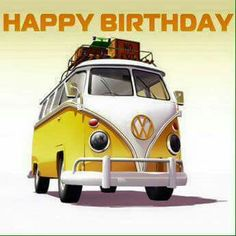 Image search results for happy birthday vw kever