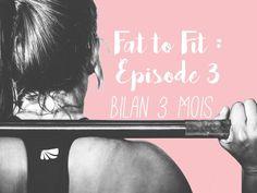 fat-to-fit-bilan-3-mois-episode-3-regime
