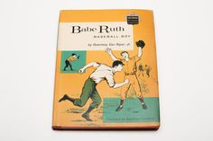 Antique 1959 Babe Ruth Baseball Boy Book, Childhood of Famous Americans