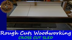 Cross Cut Sled, Table Saw, Woodworking, Tools, Watch, Simple, Youtube, Shop, Furniture