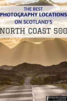 A guide to the best photography locations along Scotland's North Coast 500, including highland scenery, lochs, deer, highland coos, castles and more!