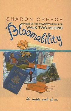 Bloomability by Sharon Creech - One of my all time favorite books ( the nickname Dinnie is so cute) Sharon Creech, Book Log, Newbery Medal, Realistic Fiction, Movies Worth Watching, Learning To Trust, Film Books, Fifth Grade, Great Books