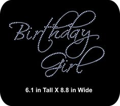 Rhinestone Bling Iron-on Transfer Applique - Birthday Girl - GNO - Girls  Night Out Rhinestone T-shirt Transfer - Bling DIY 61885a1ebb20