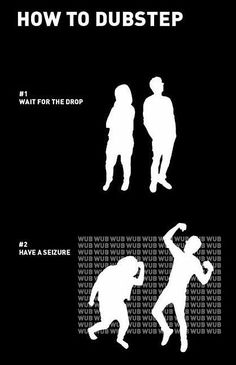 how to dubstep haha