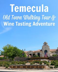 Visiting Temecula? GREAT info on the Old Town Walking Tour and Wine Tasting Adventure. Click through to learn more!