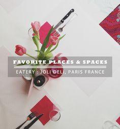 favorite-places-and-spaces-joli-deli-scout-blog