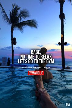 Babe, No Time To Relax  Let's go to the gym! Said no woman ever.  More motivation -> http://www.gymaholic.co  #fit #fitness #fitblr #fitspo #motivation #gym #gymaholic #workouts #nutrition #supplements #muscles #healthy