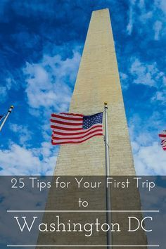 25 Tips for Your First Trip to Washington DC http://www.casualtravelist.com