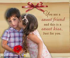 A sweet kiss for a sweet friend!