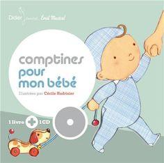 Comptines pour mon bébé - Cécile Hudrisier