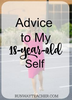 Advice to My 18-Year
