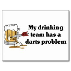 Funny Team Names Darts Funny Team Names, Flyer Maker, Drinking, Dart Board, Humor, Quotes, Silhouette, Signs, Shirt