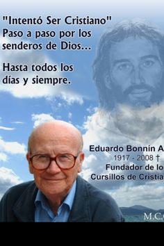 Eduardo Bonnin - founder of the Cursillo movement