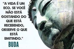 Buda - Causa efeito / Buddha - Cause effect Words Quotes, Life Quotes, Sayings, Fabulous Quotes, Light Of Life, Dalai Lama, Osho, Spiritual Quotes, Buddhism