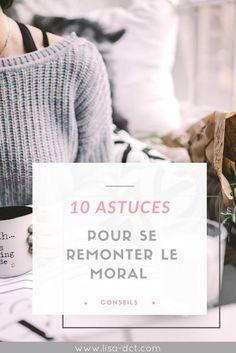 10 astuces pour se remonter le moral