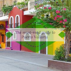 The must read guide to Puerto Vallarta