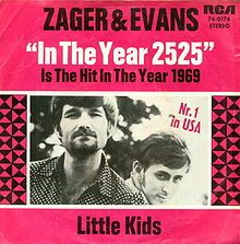 ~ In the Year 2525 (Exordium and Terminus) - Zager and Evans - I have this on my MP3 Player now... ~