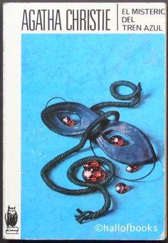 El Misterie Del Tren Azul by Agatha Christie