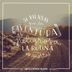 La aventura es la mejor de las medicinas. #travel #viajar #viajes #quote #frases Adventure is the best cure to everything.