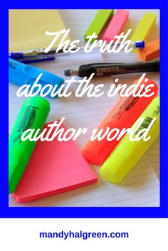 What does it mean to be an indie author? What can having a book for your business or to fulfil a personal dream mean for you? /mandyhalgreen/