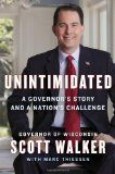Unintimidated: A Governor's Story and a Nation's Challenge - http://www.israelnewsreport.net/unintimidated-a-governors-story-and-a-nations-challenge/