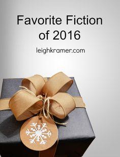 Favorite Fiction of 2016  LeighKramer.com