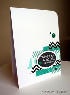 "Handmade ""You are the best"" Card made with Washi Tape. CAS card. The talk bubble and sentiment is from Simon Says Stamp."